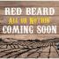 "RED BEARD presenta su nuevo disco ""ALL OR NOTHING"""