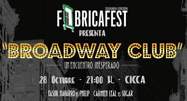 "La FabricaFest presenta ""Broadway Club"" en el CICCA"