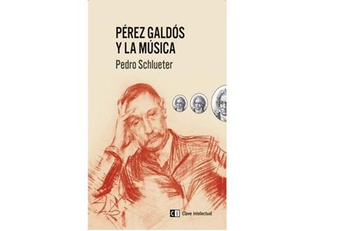 """Presentación del libro """"Pérez Galdós y la música"""" de Pedro Schlueter"""