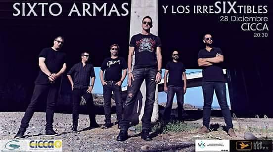 Sixto Armas y su banda los Irresixtibles, en Diciembre, en el CICCA