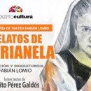 """'Es jueves, es teatro' presenta """"Relatos de Marianela"""""""