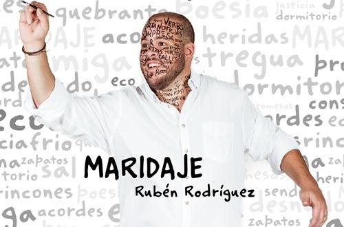 MARIDAJE- Nuevo disco de RUBEN RODRÏGUEZ en el CICCA