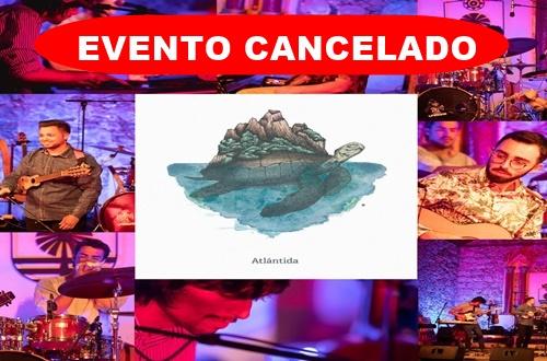 Concierto de ATLANTIDA. Cancelado.