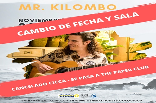 """Cancelado el concierto que """"Mr. KILOMBO"""" (cambio de fecha y ubicación)"""