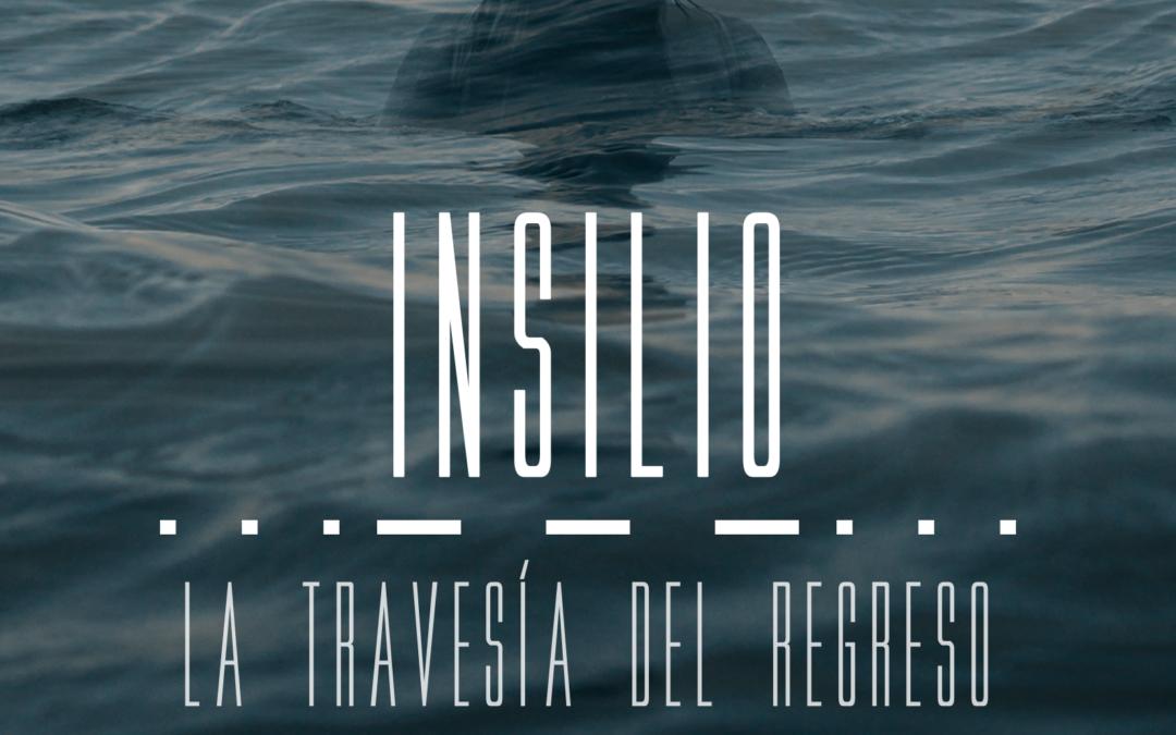 """Nuevo pase del cortometraje """"Insilio, la travesía del regreso"""" 30 de Junio."""